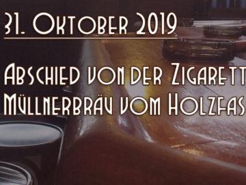 LANGEr Abschied von der Zigarette + MÜLLNER BRÄU aus Salzburg, 31. Oktober