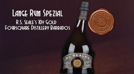 LANGE Rum spezial: R. L. SEALE ' S 10yo gold, Barbados